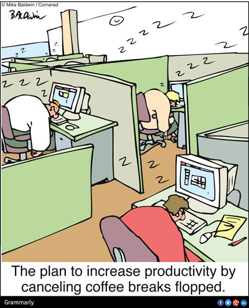 Coffee #11: The plan to increase productivity by cancelling coffee breaks flopped.