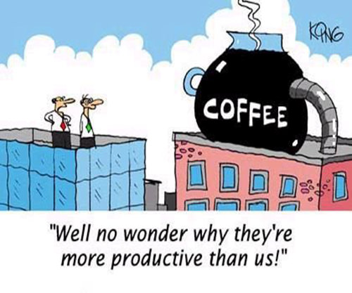 Coffee #33: Well, no wonder why they're more productive than us.