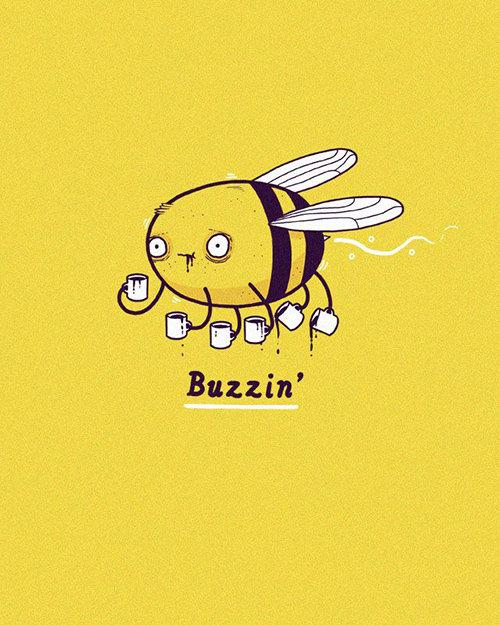 Coffee #58: Buzzin'