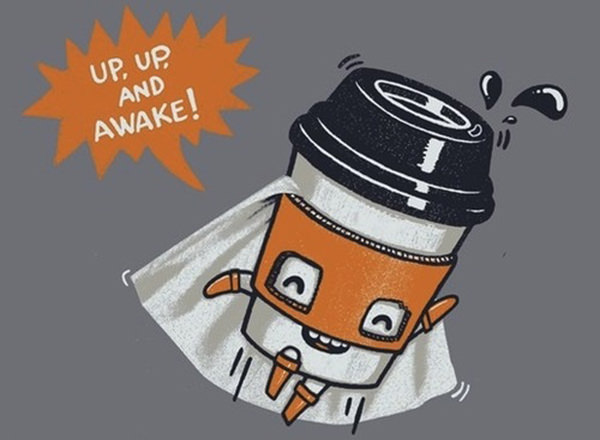 Coffee #65: Up, up and awake. Wednesday Coffee Quotes