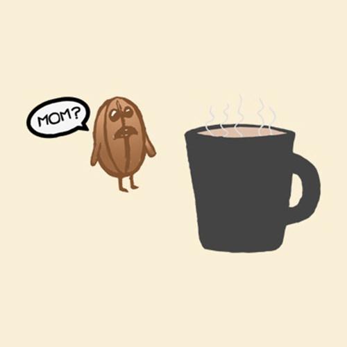 Coffee #110: Mom?