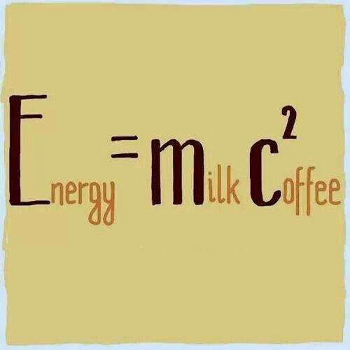 Coffee #123: Energy = Milk + Coffee