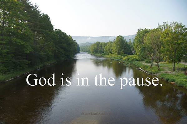 Favorite Things #22: God is in the pause.
