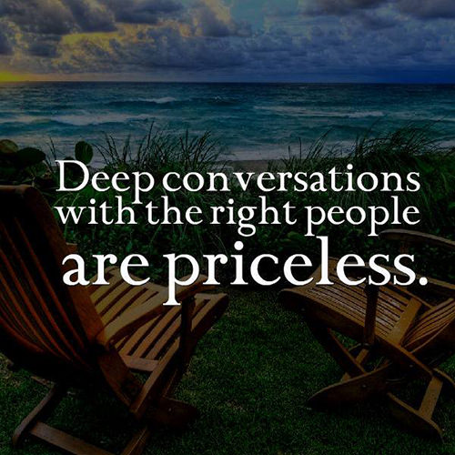 Favorite Things #33: Deep conversations with the right people are priceless.
