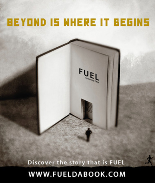 Fuel Posters #1: Beyond is where it begins.