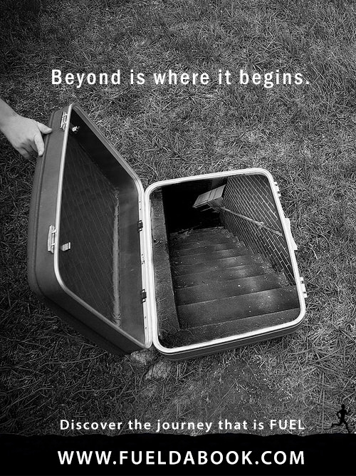 Fuel Posters #19: Beyond is where it begins.