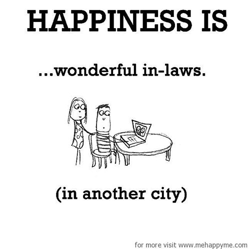 Happiness #175: Happiness is wonderful in-laws (in another city).