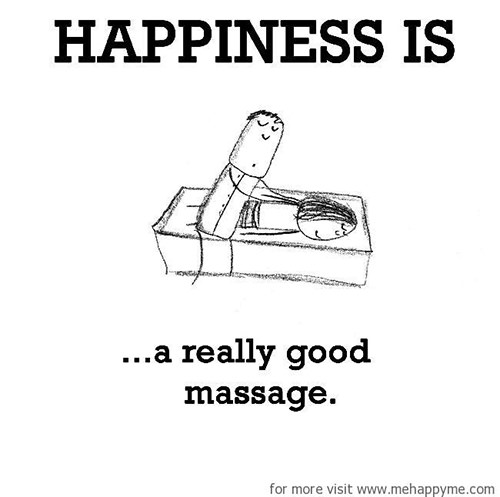 Happiness #183: Happiness is a really good massage.