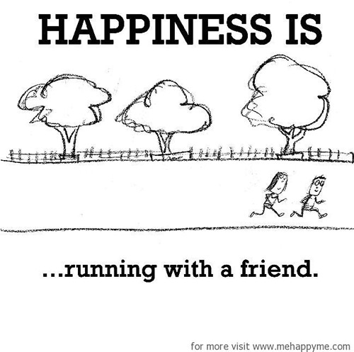Happiness #189: Happiness is running with a friend.