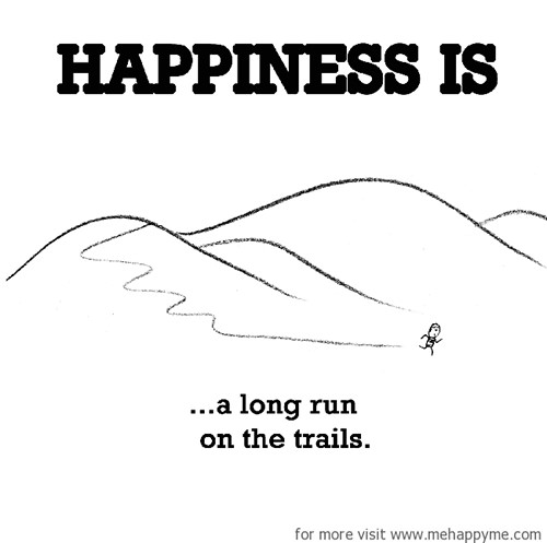 Happiness #195: Happiness is a long run on the trails.