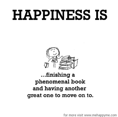 Happiness #201: Happiness is finishing a phenomenal book and having another great one to move on to.