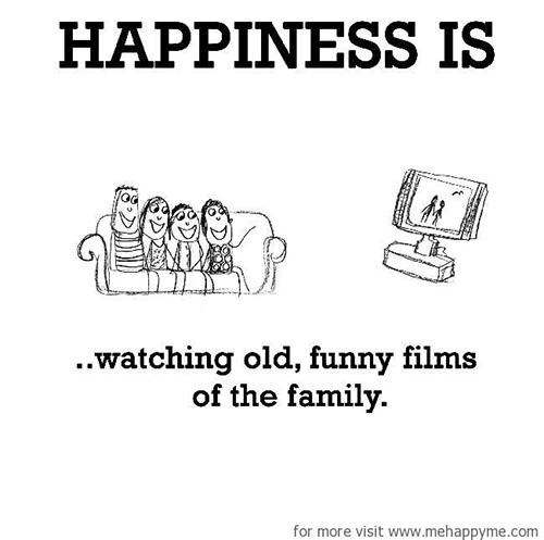 Happiness #228: Happiness is watching old funny films of the family.