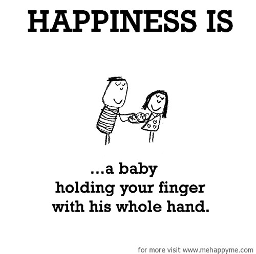 Happiness #244: Happiness is a baby holding your finger with his whole hand.