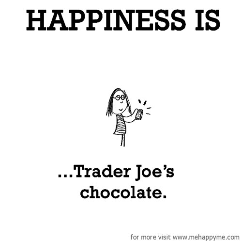 Happiness #246: Happiness is Trader Joe's chocolate.