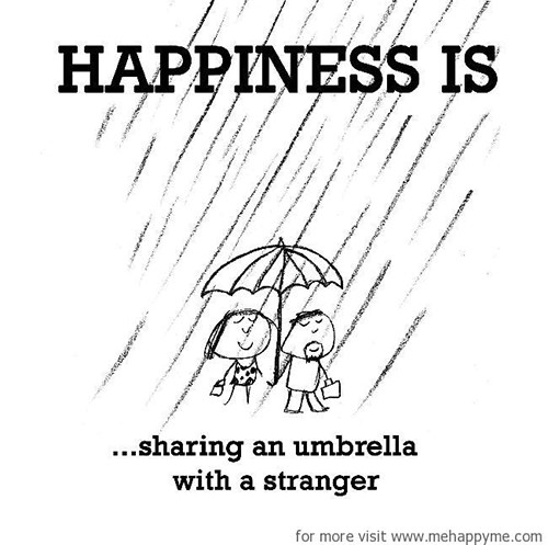 Happiness #266: Happiness is sharing an umbrella with a stranger.