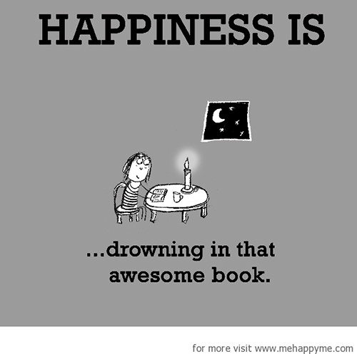 Happiness #276: Happiness is drowning in that awesome book.