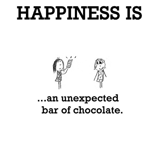 Happiness #294: Happiness is an unexpected bar of chocolate.