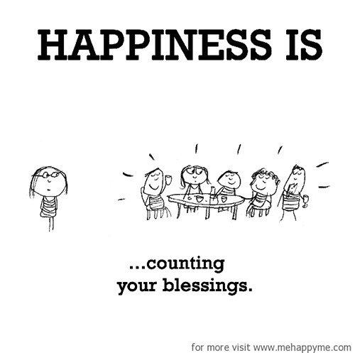 Happiness #341: Happiness is counting your blessings.