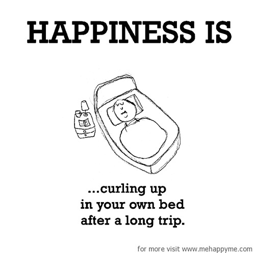 Happiness #357: Happiness is curling up in your own bed after a long trip.