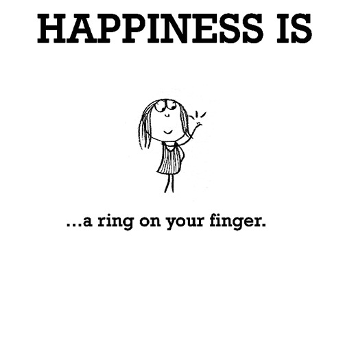 Happiness #359: Happiness is a ring on your finger.