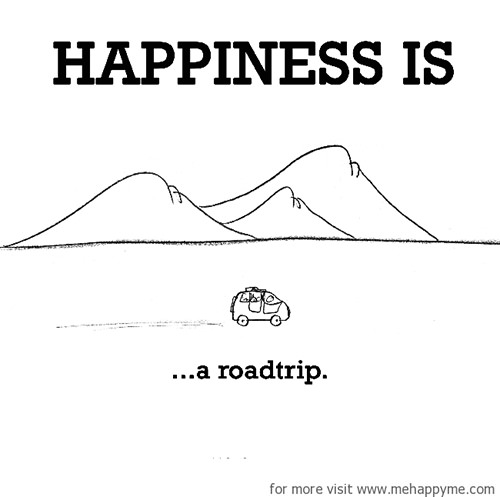 Happiness #364: Happiness is a roadtrip.