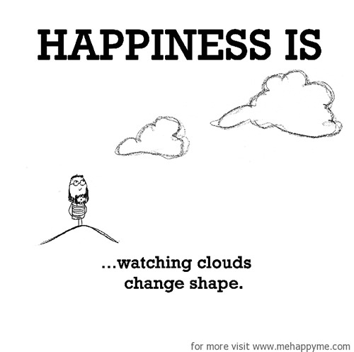 Happiness #365: Happiness is watching clouds change shape.