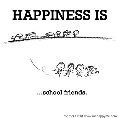 Happiness #382: Happiness is school friends.