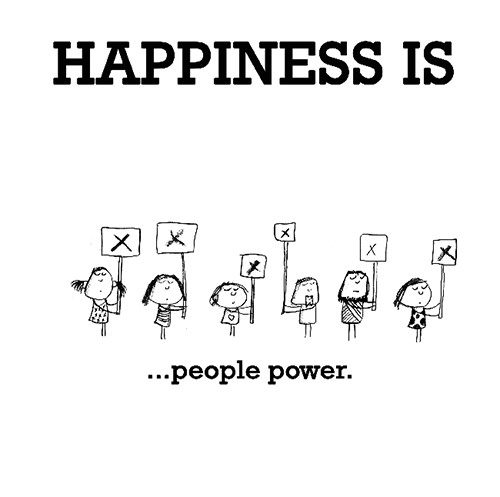 Happiness #389: Happiness is people power.