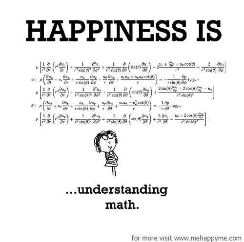 Happiness #399: Happiness is understanding math.