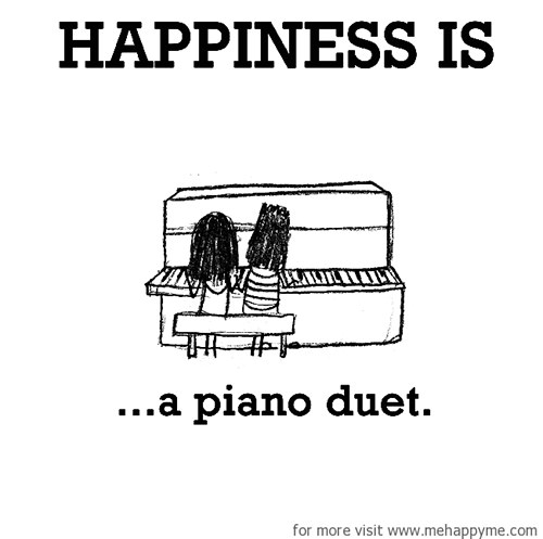 Happiness #412: Happiness is a piano duet.