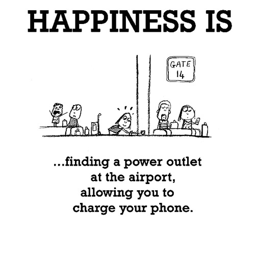 Happiness #417: Happiness is finding a power outlet at the airport allowing you to charge your phone. -