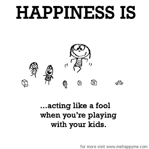 Happiness #419: Happiness is acting like a fool when you're playing with kids.