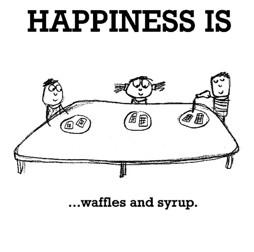 Happiness #441: Happiness is waffles and syrup.