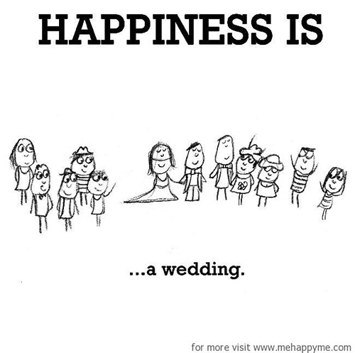 Happiness #443: Happiness is a wedding.