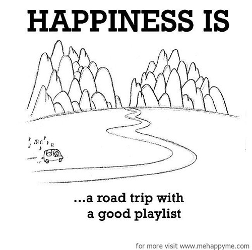Happiness #448: Happiness is a road trip with a good playlist.