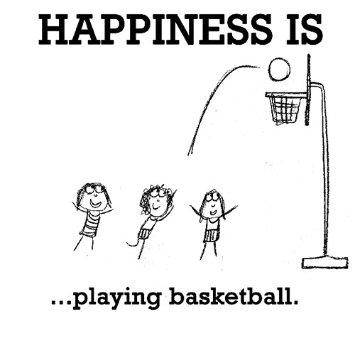 Happiness #450: Happiness is playing basketball.