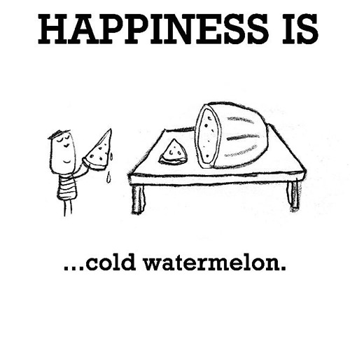 Happiness #485: Happiness is cold watermelon.