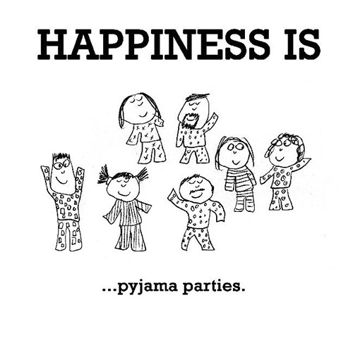 Happiness #505: Happiness is pyjama parties.