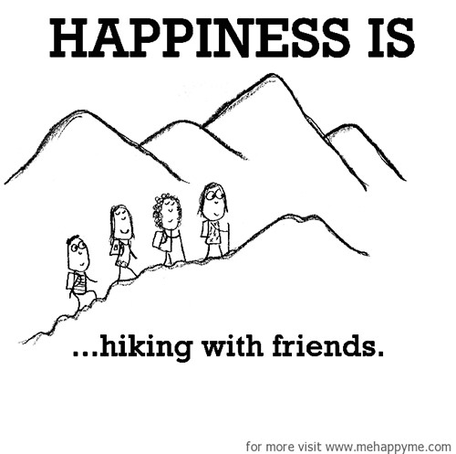 Happiness #508: Happiness is hiking with friends.