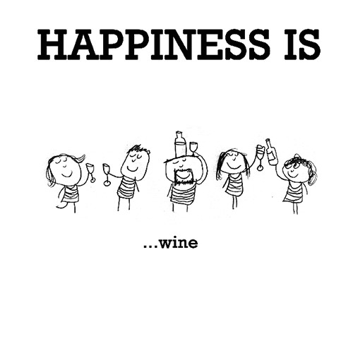 Happiness #513: Happiness is wine.