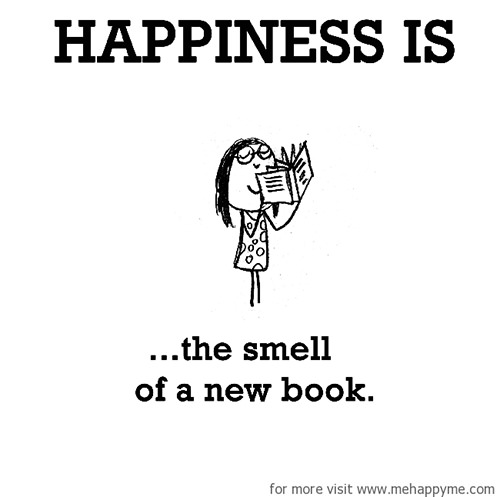 Happiness #520: Happiness is the smell of a new book.