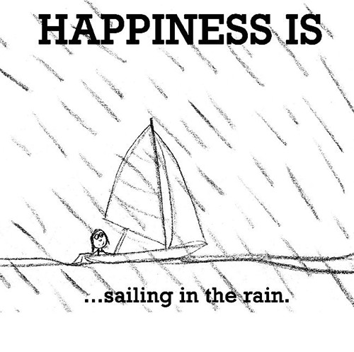 Happiness #524: Happiness is sailing in the rain.