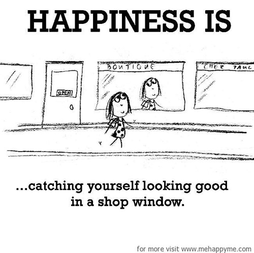 Happiness #577: Happiness is catching yourself looking good in a shop window.