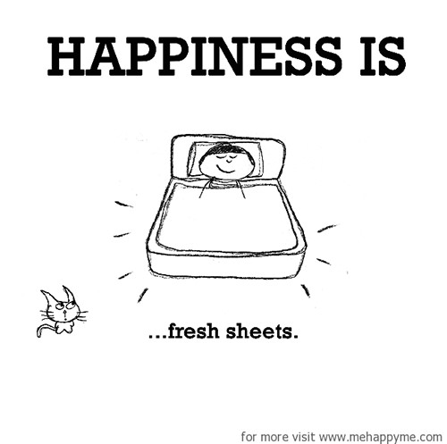 Happiness #578: Happiness is fresh sheets.