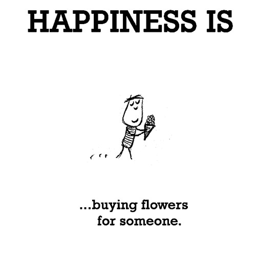 Happiness #585: Happiness is buying flowers for someone.