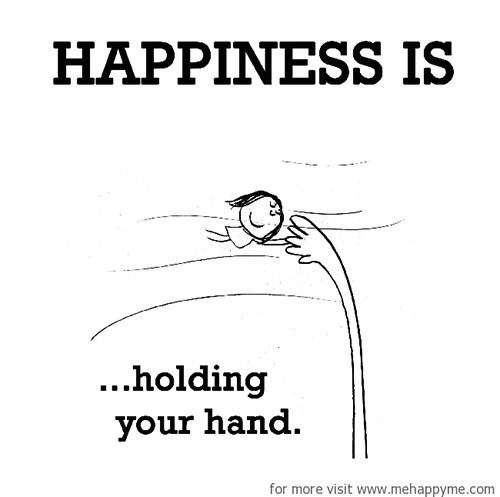 Happiness #616: Happiness is holding your hand.
