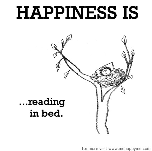 Happiness #625: Happiness is reading in bed.