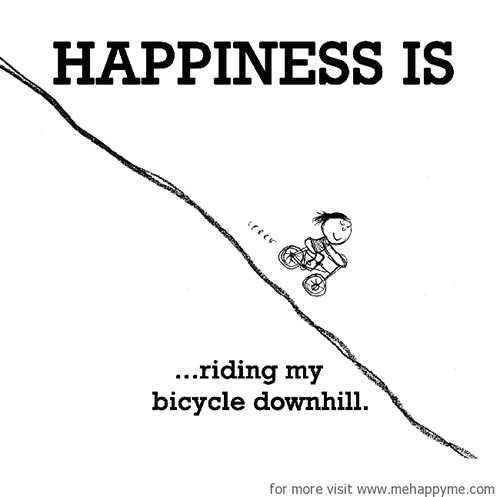 Happiness #653: Happiness is riding my bicycle downhill.