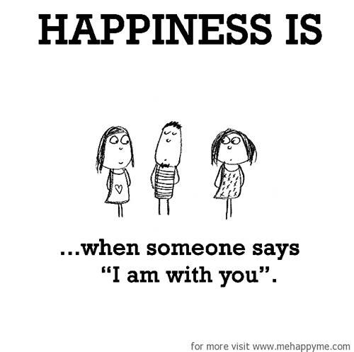 Happiness #674: Happiness is when someone says