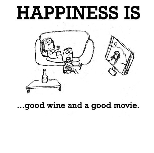 Happiness #677: Happiness is good wine and a good movie.